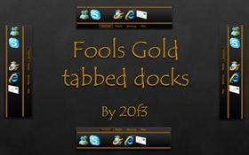 Fools Gold Tabbed Docks