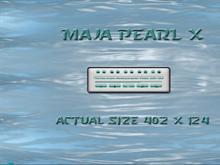Maja Pearl X