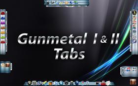 Gunmetal I & II Tabs