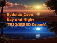 Redside Cove Triggered