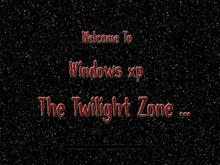 The Twilight Zone, Windows xp
