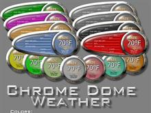 ChromeDome Weather